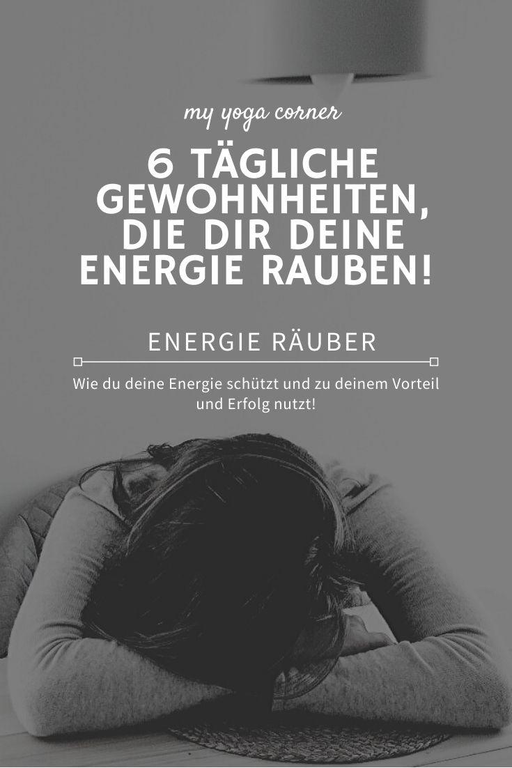 6 tägliche Gewohnheiten, die dir deine Energie rauben! #energieräuber #energie #energy #fit #healthy #selfcare #selfdevelopment #selfimprovement #feelgood #more #moreenergy #feelgood #changes #loveyourself #selfcare