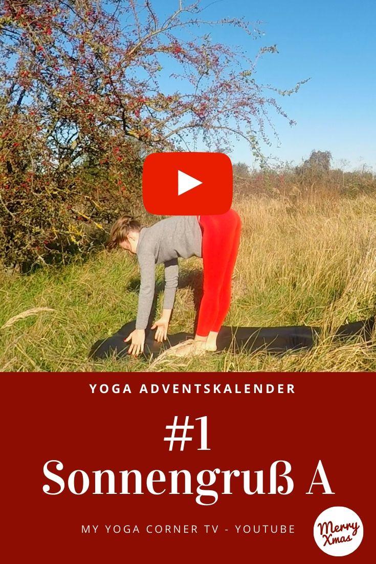 Yoga Adventskalender Tür 1: Sonnengruß A #yoga #adventskalender #anfängeryoga