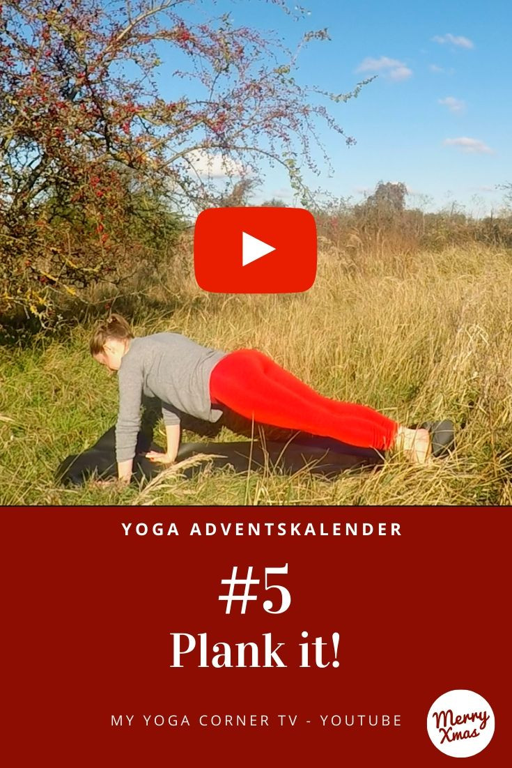 Yoga Adventskalender Tür 5: Plank it! #yoga #adventskalender #anfängeryoga #5minyoga #asana #yogagirl #weihnachtsyoga