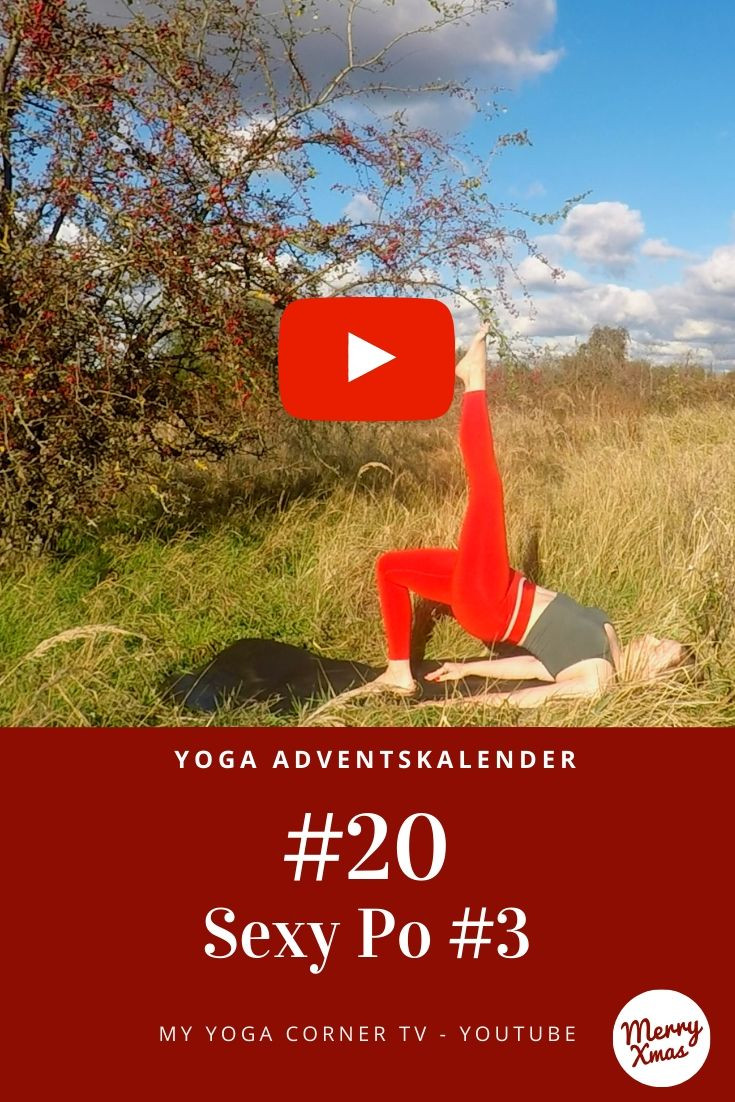 Yoga Türchen Nr. 20 Sexy Po #3 - my yoga corner Adventskalender #yoga #adventskalender #yogavideo #pose #asana #core #anfänger #po #easy #fitness #fit #healthy #workout #entspannt #power #yogini