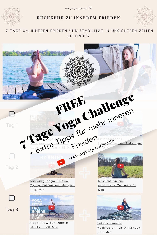 7 Tage Yoga Challenge: Rückkehr zu innerem Frieden #yoga #challenge #meditation #asana #workout #fitness #at #home #frieden #entspannung #yin #vinyasa #video