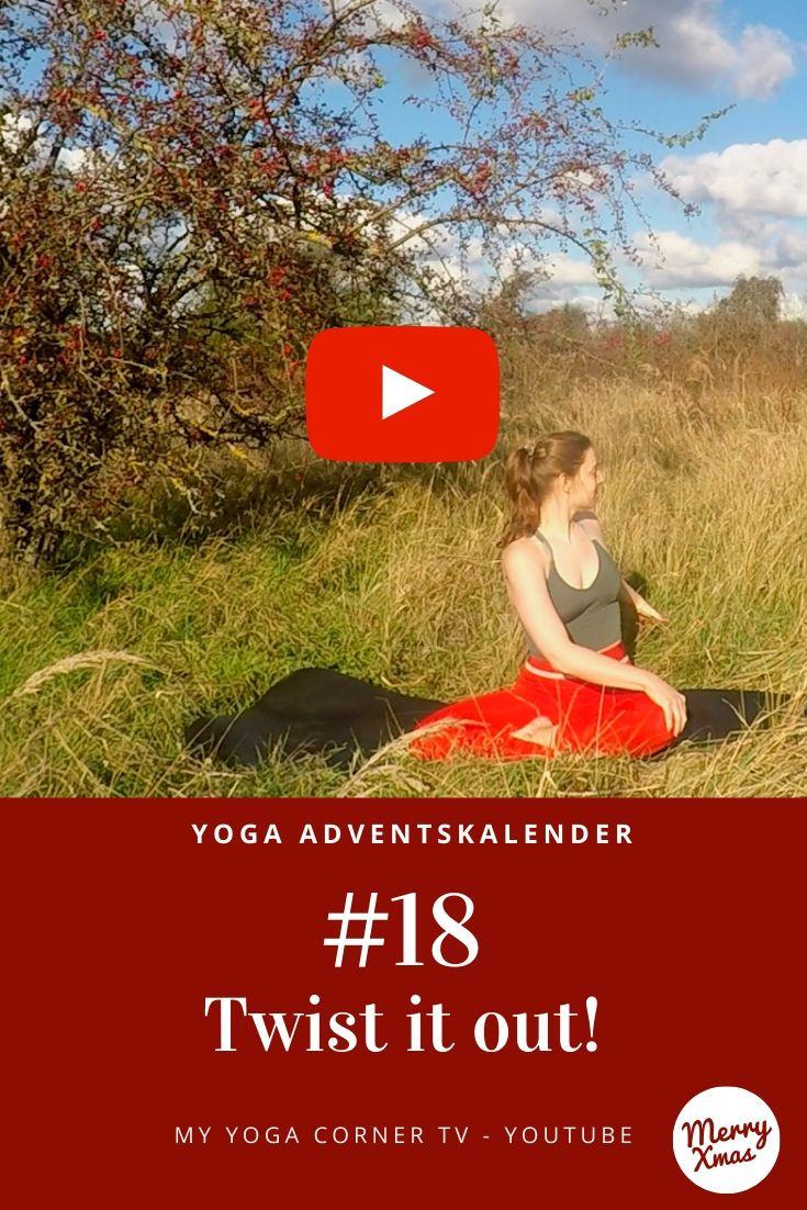Yoga Türchen Nr. 18 Twist it out! - my yoga corner Adventskalender #yoga #adventskalender #yogavideo #pose #asana #core #anfänger #twist #easy #fitness #fit #healthy #rücken #entspannt #ruhig