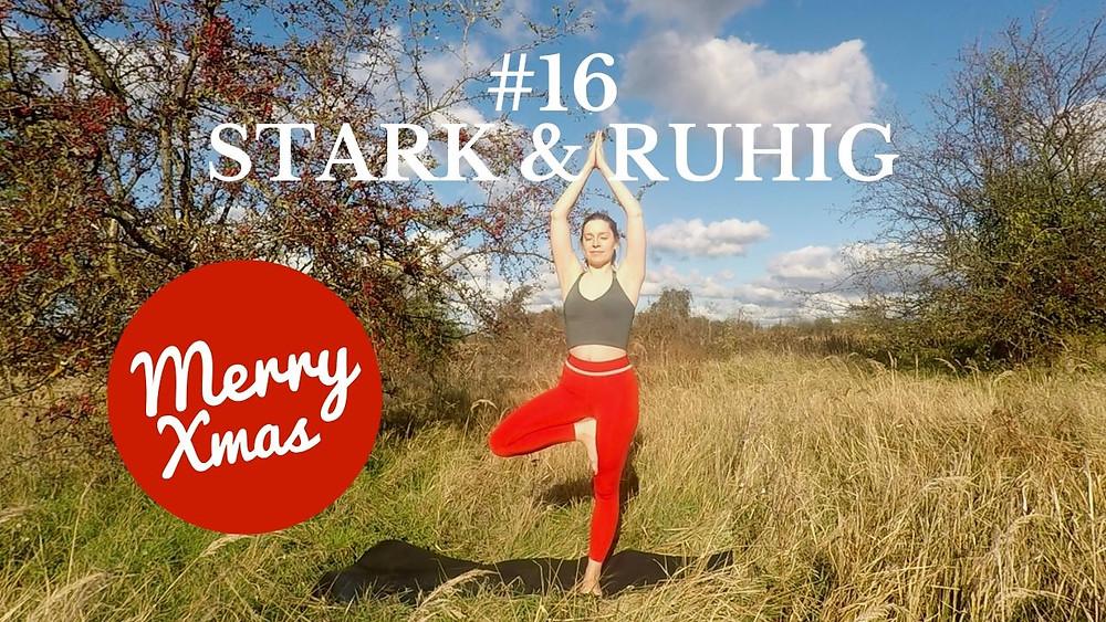 Yoga Türchen Nr. 16 Stark & Ruhig - my yoga corner Adventskalender #yoga #adventskalender #yogavideo #pose #asana #core #anfänger #beine #easy #fitness #fit #healthy #balance #baum #stark #ruhig