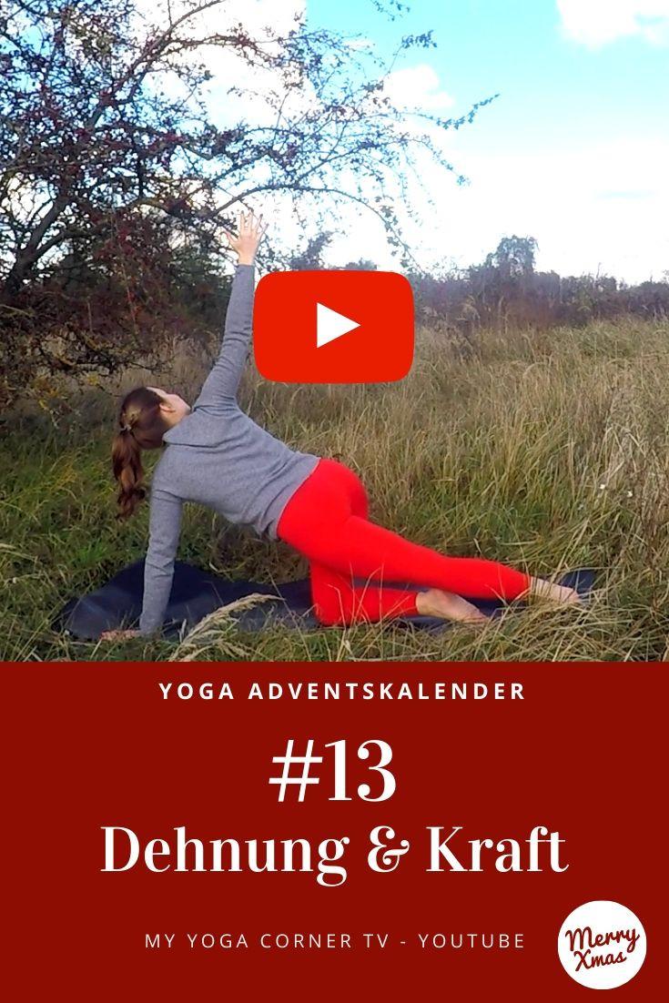 Yoga Türchen Nr. 13 Dehnung & Kraft - my yoga corner Adventskalender #yoga #adventskalender #yogavideo #pose #asana #core #anfänger #power #dehnung #easy #fitness #workout #fit #healthy #Kraft