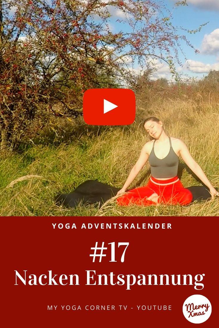 Yoga Türchen Nr. 17 Nacken Entspannung - my yoga corner Adventskalender #yoga #adventskalender #yogavideo #pose #asana #core #anfänger #nacken #easy #fitness #fit #healthy #entspannung #ruhig #schultern