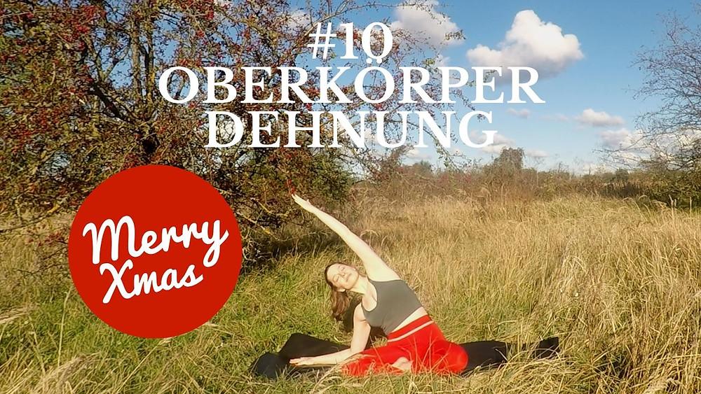 Yoga Türchen Nr. 10 Oberkörper Dehnung - my yoga corner Adventskalender #yoga #adventskalender #yogavideo #pose #asana #dehnung #anfänger #schultern #nacken #entspannung #lockern #easy