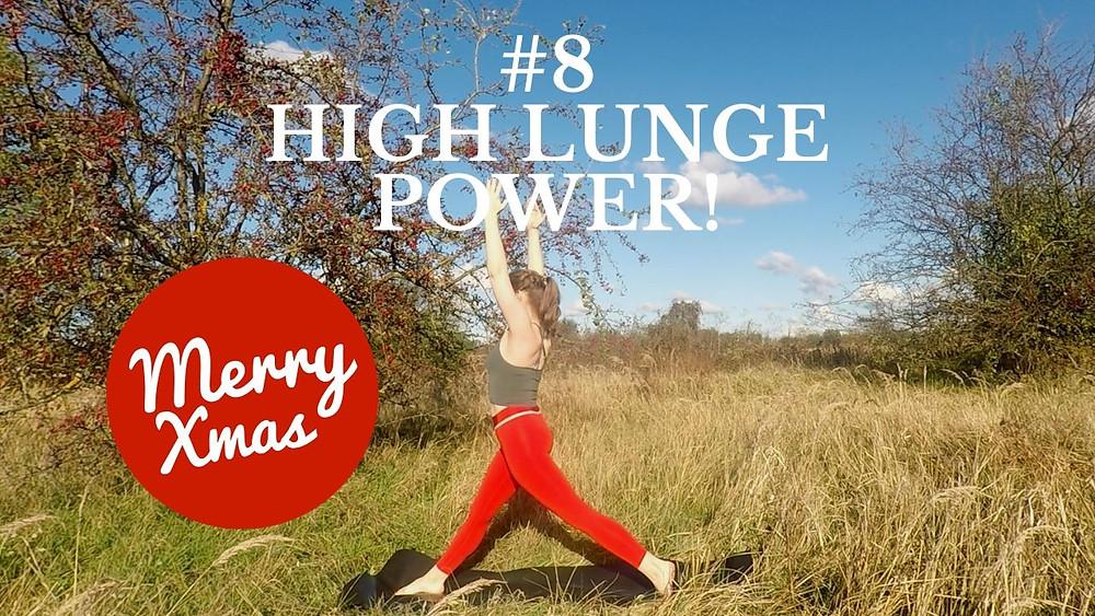 Yoga Türchen Nr. 8 High Lunge Power - my yoga corner Adventskalender #yoga #adventskalender #yogavideo #pose #asana #highlunge #yogini