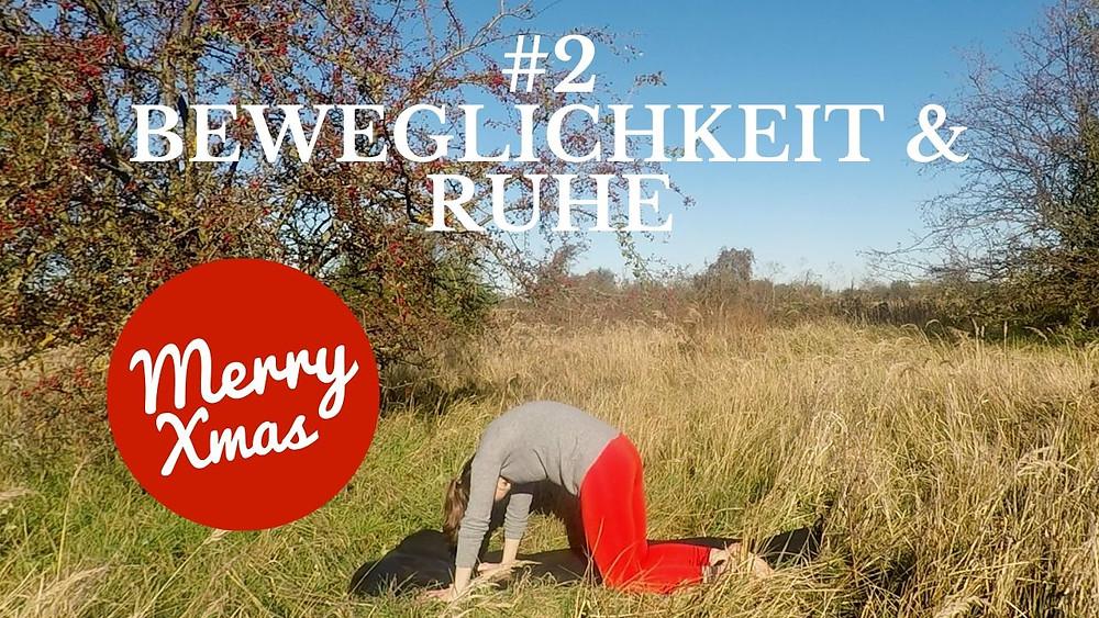 Yoga Türchen Nr. 2 Beweglichkeit & Ruhe - my yoga corner Adventskalender #yoga #adventskalender #weihnachten