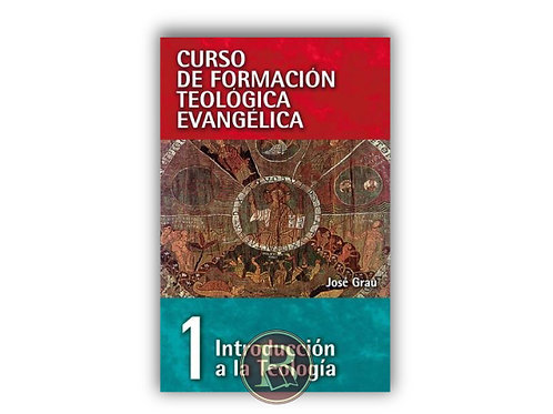 Curso de formación teológica evangélica 1
