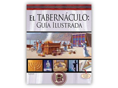 El Tabernáculo: Guía ilustrada
