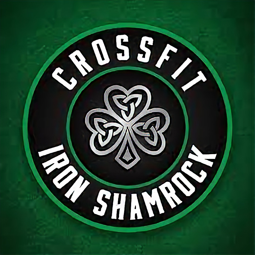 CrossFit Iron Shamrock - 07:00 AM