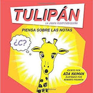 Tulipán piensa sobre las notas