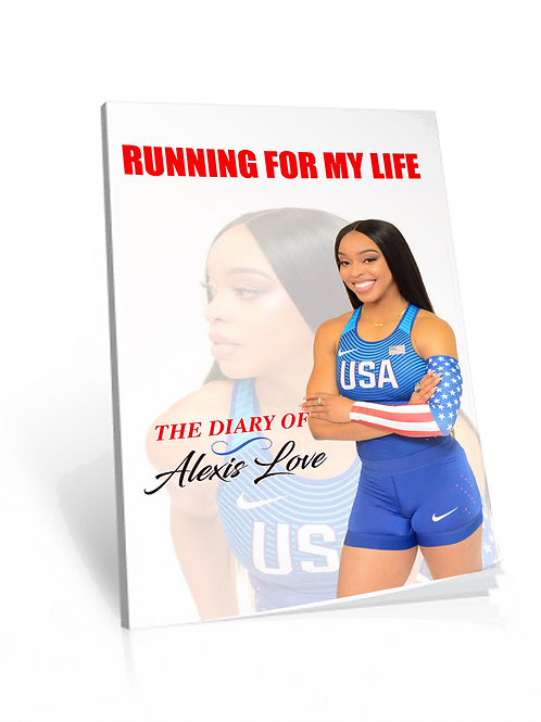 Running for My Life, The Diary of Alexis Love