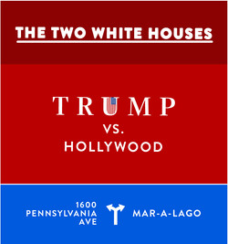 Trump vs Hollywood The Two White Houses
