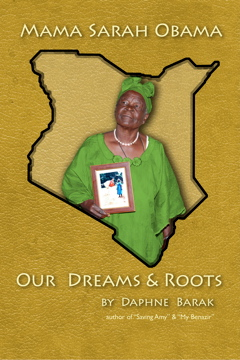 Mama Sarah Obama Our Dreams and Roots