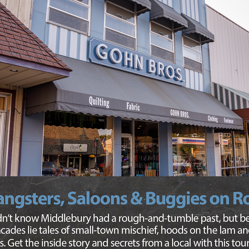 Gangsters, Saloons and Buggies on Roofs (canceled this year due to Covid)