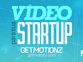 GETMOTIONZ sorteia vídeo Storytelling para Startups na FITIC.
