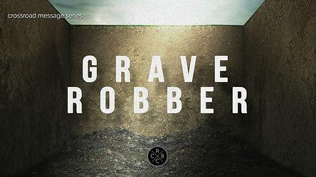 grave robber-2.jpg