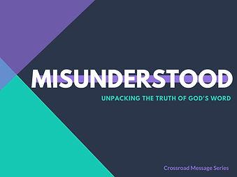 misunderstood message series.jpg
