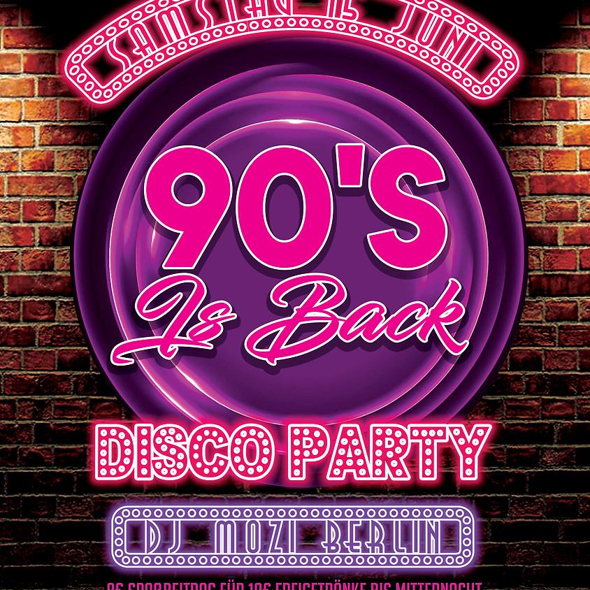 •••90s is Back!•hosted by DJMoziBerlin•••