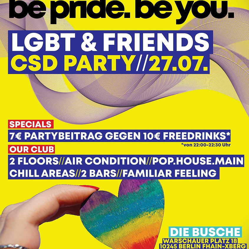 be pride. be you. CSD PARTY 2019
