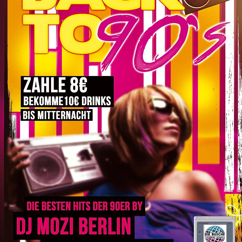 •••Back to 90s!•hosted by DJMoziBerlin•••