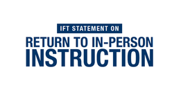 IFT calls for remote learning this fall