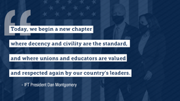 Illinois Federation of Teachers Statement on the Inauguration of Joe Biden as the 46th President