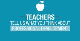 Teachers: Tell us what you think about professional development
