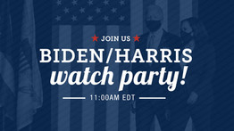 Biden/Harris Watch Party