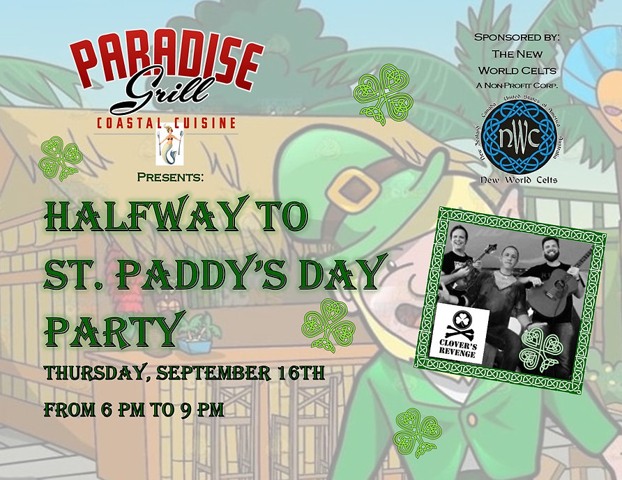 Halfway to St. Paddy's Day Event Thursday September 16th from 6 to 9pm