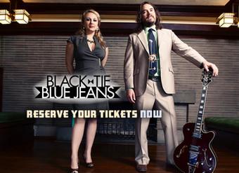 Black Tie Blue Jeans is March 6, 2020