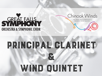 Principal Clarinet Opening with the Great Falls Symphony Association & Chinook Winds quintet