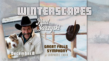 Great Falls Symphony Orchestra & Choir premiere a NEW WORK with Lyrics by Paul Zarzyski at Upcom