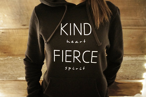 Kind Heart, Fierce Spirit Hoodie