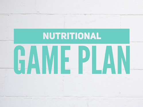 Nutritional Game Plan
