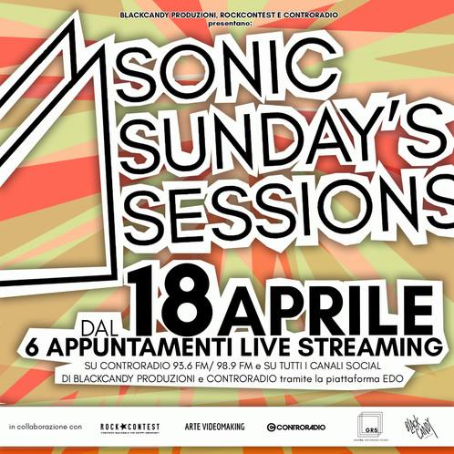 """SONIC SUNDAY'S SESSIONS"", format musicale firmato BalckCandy, Controradio Firenze e Rockcontest"