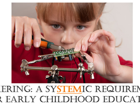 TINKERING: A SYSTEMIC REQUIREMENT FOR EARLY CHILDHOOD EDUCATION
