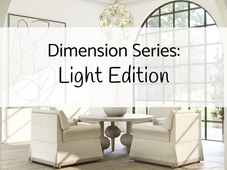 Dimension Series: Light Edition