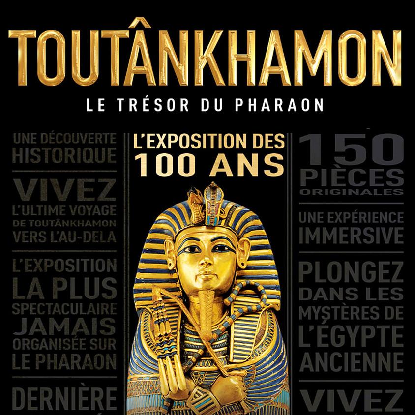 """Visite de l'exposition temporaire """"Toutankhamon - Le Trésor du Pharaon"""""""