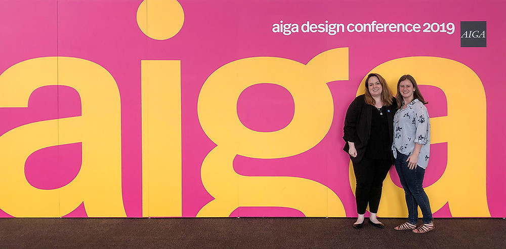 Jessica and Natalie at AIGA Design Conference 2019