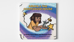 Amaya & The Courthouse Mouse