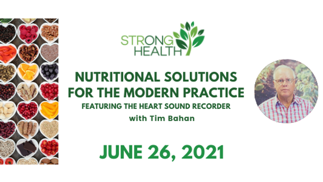 PAST EVENT: Nutritional Solutions  for the Modern Practice