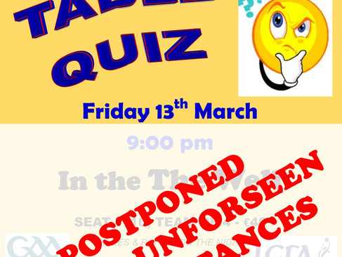 TABLE QUIZ POSTPONED