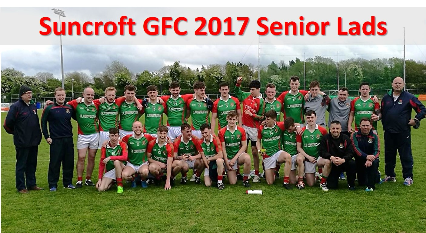 Suncroft GFC 2017 Senior Lads