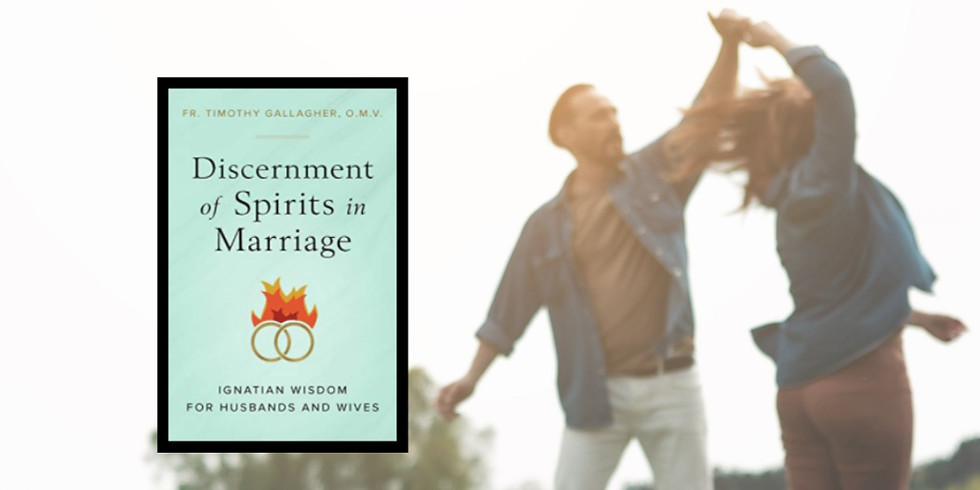 Discernment of Spirits in Marriage Book-Study