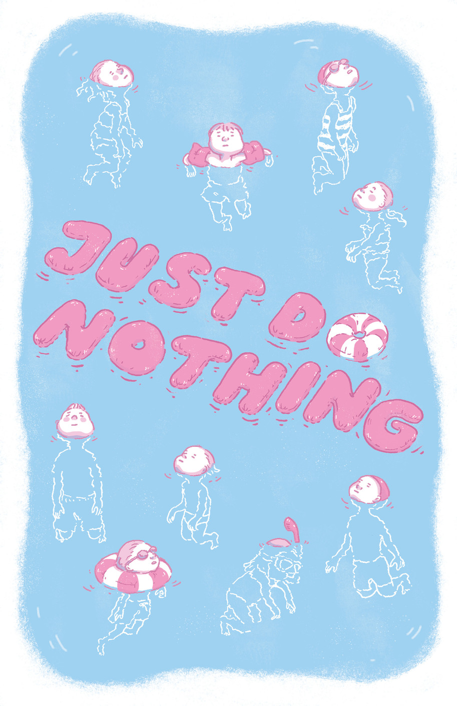 Just Do Nothing pt.1