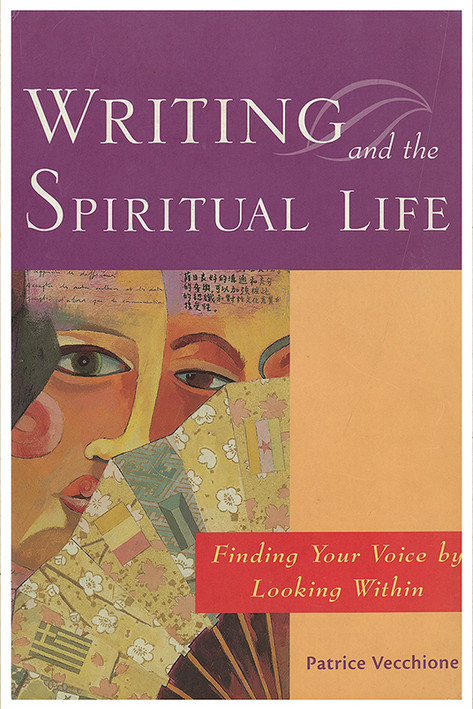 Patrice Vecchione - Writing and the Spir