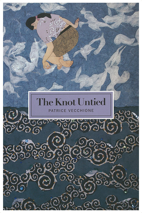 Patrice Vecchione - The Knot Untied.jpg