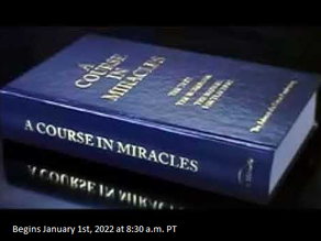 A Course in Miracles - Book Study